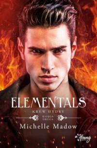 Elementals. Tom 2. Krew Hydry - okładka książki