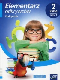 Elementarz odkrywców 2. Szkoła podstawowa. Podręcznik cz. 1. Edukacja polonistyczna, przyrodnicza, społeczna - okładka podręcznika