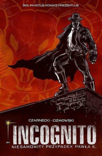 Incognito Niesamowity Przypadek - okładka książki