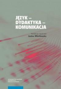 Język - dydaktyka - komunikacja - okładka książki