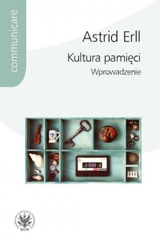 Kultura pamięci. Wprowadzenie. - okładka książki