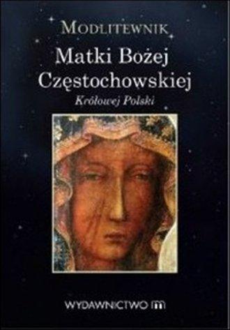 Modlitewnik do Matki Bożej Częstochowskiej - okładka książki