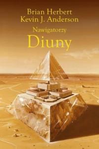 Nawigatorzy Diuny - okładka książki