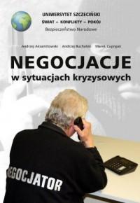 Negocjacje w sytuacjach kryzysowych - okładka książki