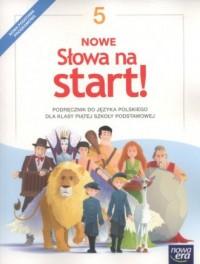 Nowe Słowa na start! 5. Szkoła podstawowa. Podręcznik - okładka książki