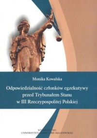 Odpowiedzialność członków egzekutywy przed Trybunałem Stanu - okładka książki