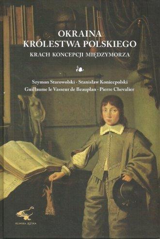 Okraina Królestwa Polskiego. Krach - okładka książki