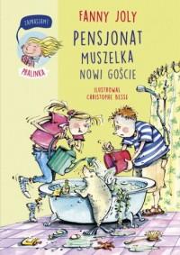 Pensjonat Muszelka. Nowi goście - okładka książki