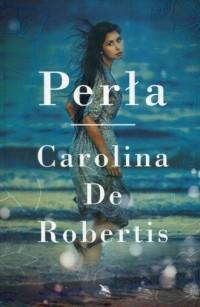 Perła - Carolina De Robertis - okładka książki