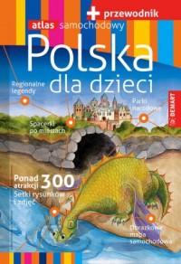 Polska dla dzieci przewodnik (+ atlas) - okładka książki