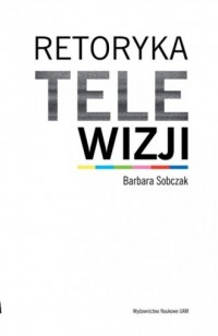 Retoryka telewizji - okładka książki
