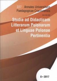 Studia ad Didacticam Litterarum Polonarum et Linguae Polonae Pertinentia VIII. Seria: Annales Universitatis Paedagogicae Cracoviensis Folia 227 - okładka książki