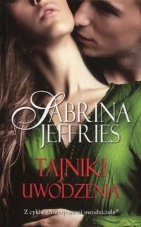 Tajniki uwodzenia 2 - Sabrina Jeffries - okładka książki