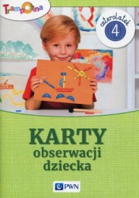 Trampolina. Karty obserwacji dziecka Czterolatek - okładka książki