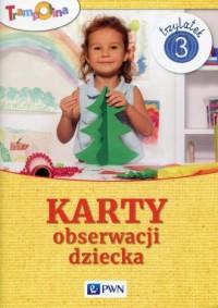 Trampolina. Karty obserwacji dziecka Trzylatek - okładka książki