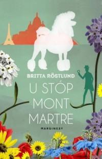 U stóp Montmartre - okładka książki