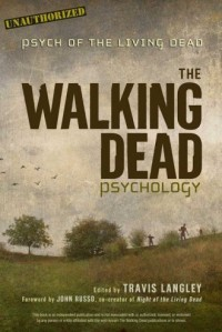 Walking Dead Psychology. Psych of the Living Dead - okładka książki