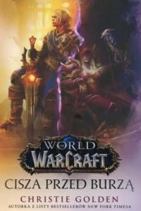 World of Warcraft. Cisza przed burzą - okładka książki