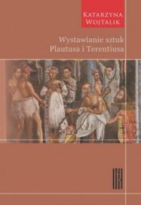 Wystawianie sztuk Plautusa i Terentiusa - okładka książki