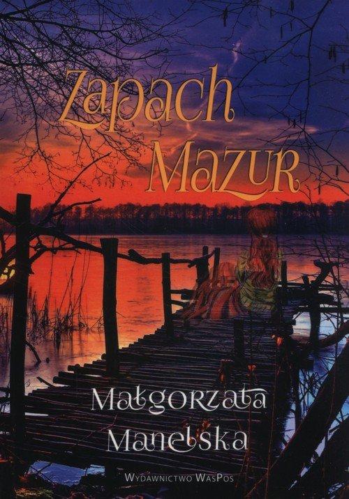 Zapach Mazur - okładka książki