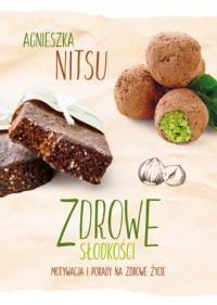 Zdrowe słodkości - okładka książki
