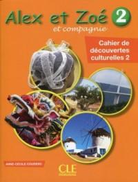 Alex et Zoe 2 Cahier de decouvertes culturelles - okładka podręcznika