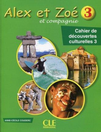 Alex et Zoe 3 Cahier de decouvertes - okładka podręcznika