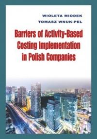 Barriers of Activity-Based Costing Implementation in Polish Companies - okładka książki