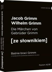 Baśnie braci Grimm wersja niemiecka. z podręcznym słownikiem - okładka książki