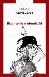 Bizantynizm niemiecki - okładka książki