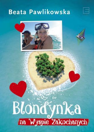Blondynka na Wyspie Zakochanych - okładka książki