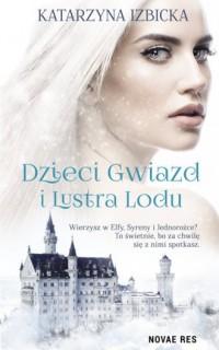 Dzieci gwiazd i Lustra Lodu - okładka książki