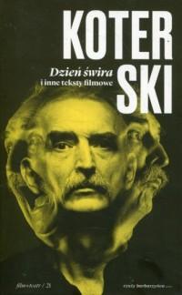 Dzień świra i inne teksty filmowe - okładka książki