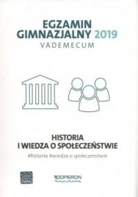 Egzamin gimnazjalny 2019. Vademecum. Historia i wiedza o społeczeństwie - okładka podręcznika