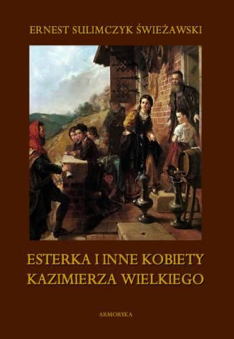 Esterka i inne kobiety Kazimierza - okładka książki
