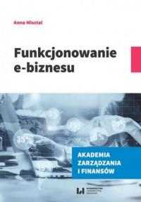 Funkcjonowanie e-biznesu - okładka książki