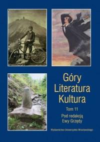 Góry. Literatura. Kultura. Tom 11 - okładka książki