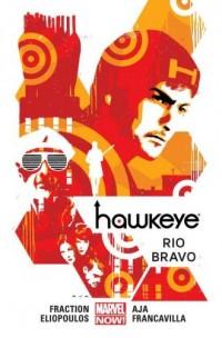 Hawkeye. Tom 4. Rio Bravo - okładka książki