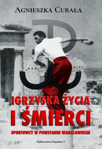 Igrzyska życia i śmierci. Sportowcy - okładka książki