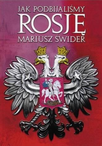 Jak podbijaliśmy Rosję - okładka książki