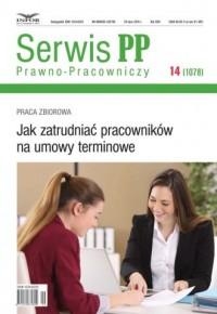 Serwis Prawno-Pracowniczy 14/2018. Jak zatrudniać pracowników na umowy terminowe - okładka książki