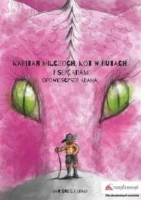Kapitan Milczoch, Kot w Butach - okładka książki