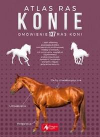 Konie. Atlas ras - okładka książki
