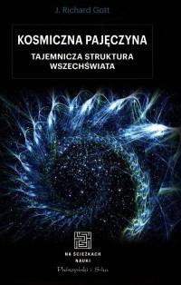 Kosmiczna pajęczyna. Tajemnicza struktura Wszechświata - okładka książki