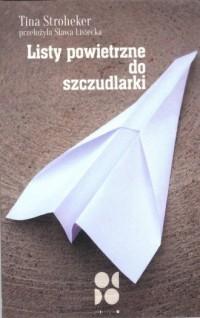 Listy powietrzne do szczudlarki - okładka książki