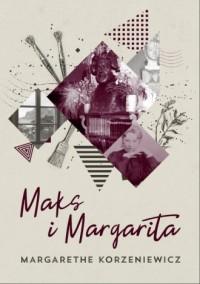 Maks i Margarita - okładka książki