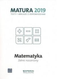 Matematyka Matura 2019 Testy i arkusze. Zakres rozszerzony - okładka podręcznika
