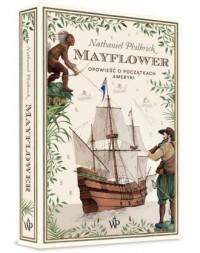 Mayflower. Opowieść o początkach Ameryki - okładka książki