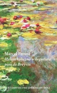 Melancholiczna wilegiatura pani de Breyves - okładka książki