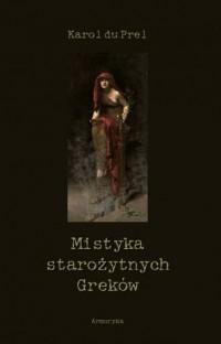 Mistyka starożytnych Greków - okładka książki